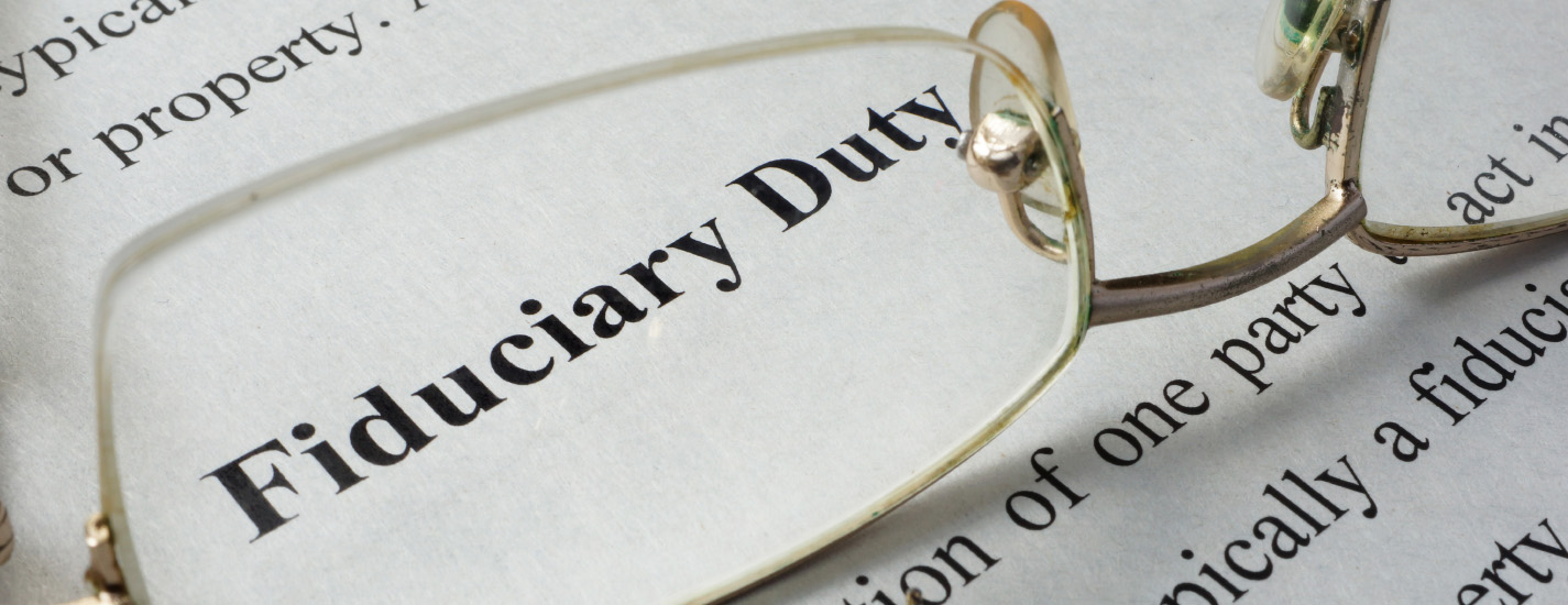 Trust Administration 101: Part I: What are Fiduciary Duties?